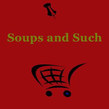 Soups and Such